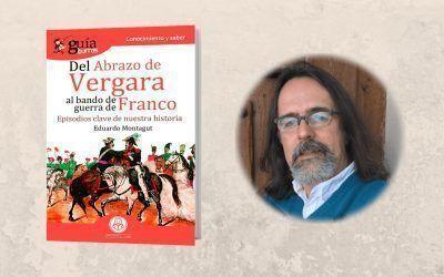 Ya está a la venta el 'GuíaBurros: Del abrazo de Vergara al bando de guerra de Franco'