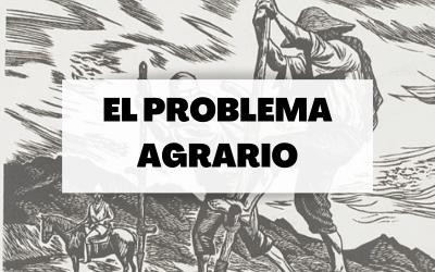 El problema agrario en la moderniación socioeconómica de España