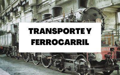 El transporte y el ferrocarril