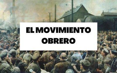 Descubre toda la información necesaria sobre el movimiento obrero